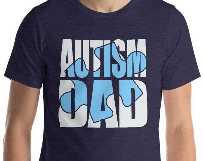 Autism Dad Blue Puzzle | Proud dad of autistic Child | Graphic Short-Sleeve Unisex T-Shirt | | Autism Awareness | Autism Shirt