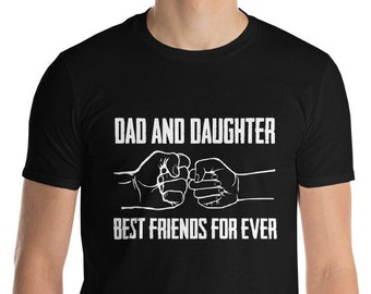 Dad & Daughter Best Friends For Ever Short-Sleeve T-Shirt
