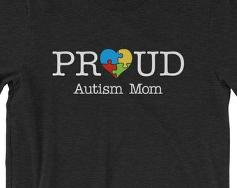 Proud Autism Mom Short-Sleeve Unisex T-Shirt || Autism Awareness | Autism Shirt