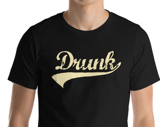 Drunk Shirt - St Patrick's Cinco de mayo Halloween drinking shirt