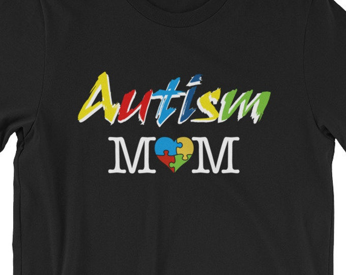Autism Mom gift for Mother of Autistic child | Short-Sleeve Unisex T-Shirt | Autism Awareness | Autism Shirt