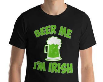 Beer Me I'm Irish T-shirt for St Patrick's Day