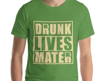 Men's Drunk Lives Matter t-shirt , St Patrick's Day | BelDisegno