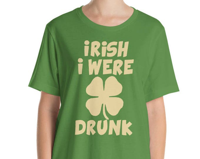 Irish I were drunk t-shirt St. Patricks day shirt