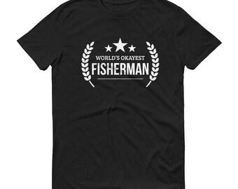 Fishing gifts for boyfriend, husband, him,  World's Okayest Fisherman t-shirt - gifts for fisherman dad