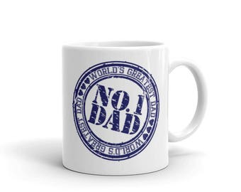 NO.1 Dad , World's Greatest Dad Coffee Mug