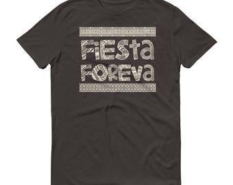 Fiesta foreva t-shirt - cinco de mayo shirt
