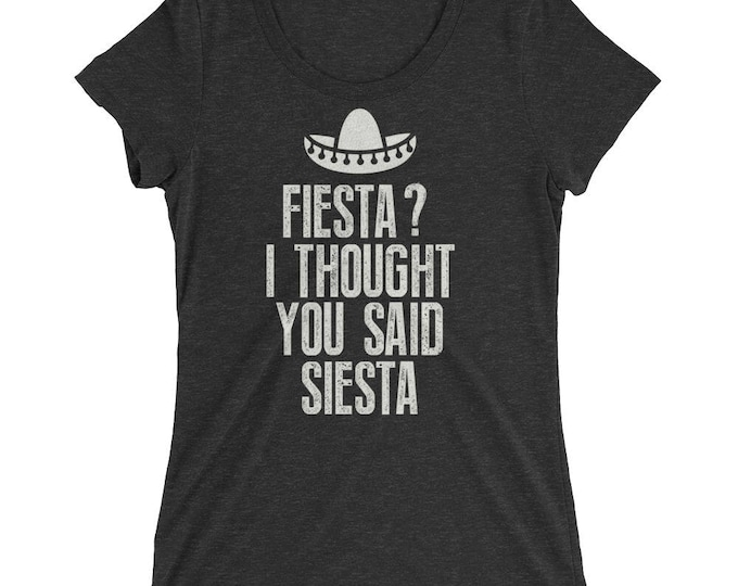 Fiesta ? I thought you said siesta t-shirt, fiesta siesta, tequila repeat, bachelorette shirts, tequila shirt, cinco de mayo