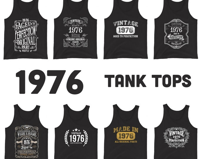 1976 Birthday Gift, Vintage Born in 1976 Tank tops for men women 44th Birthday tanks for him her Made in 1976 tops, 44 Year Old Birthday