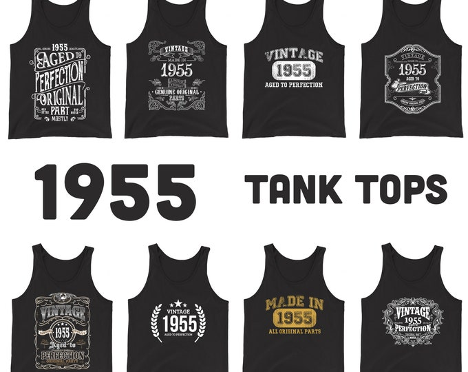 1955 Birthday Gift, Vintage Born in 1955 Tank tops for Women men, 65th Birthday shirt for her him, Made in 1955 Tanks, 65 Year Old Birthday