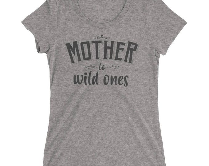 Mother to Wild ones t-shirt