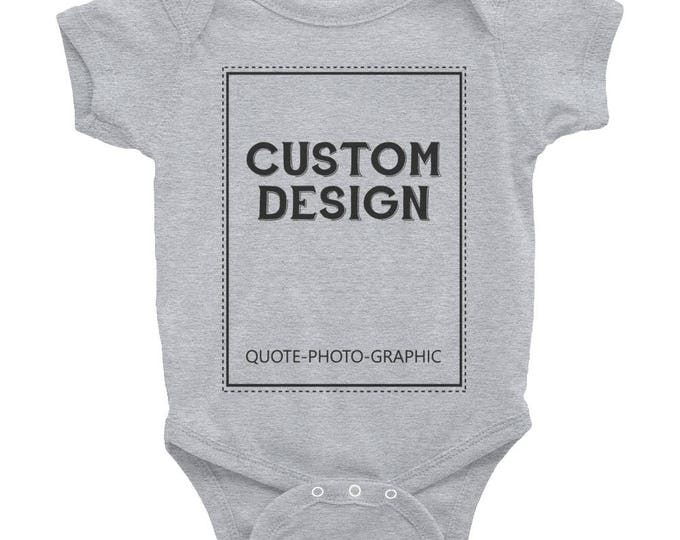 Personalized Infant Baby Rib Bodysuit  Customize With your photo - Logo - Graphic custom text quote