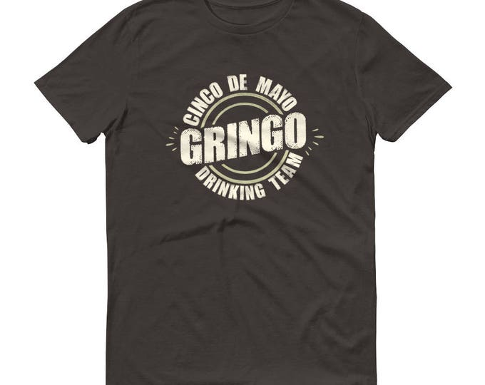 Cinco de mayo Gringo t-shirt - Drinking team shirt