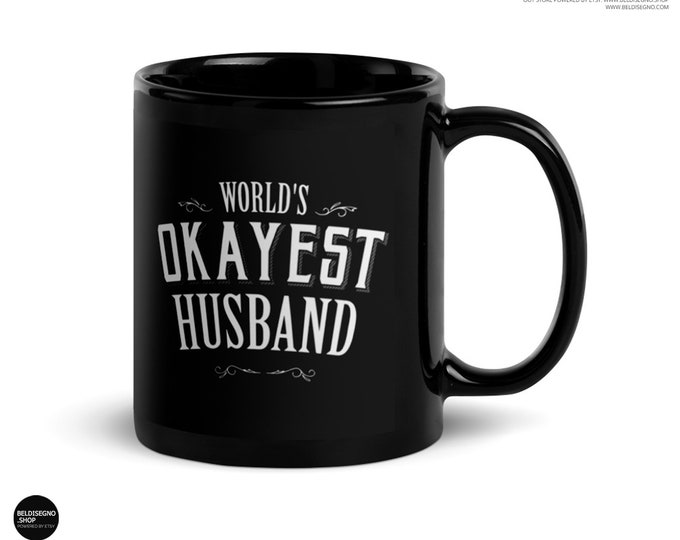 Husband gift wedding day, World's Okayest Husband Coffee Mug, husband coffee mug, wife to husband gift, wedding day, Husband gift Birthday