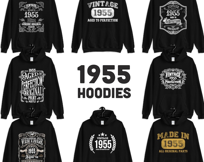 1955 Birthday Gift, Vintage Born in 1955 Hooded Sweatshirt for women men, 64th Birthday Hoodie for her him, Made in 1955 Hoodies 64 Year Old