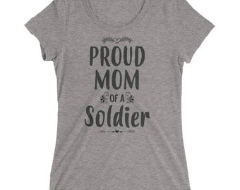 Proud Mom of a Soldier t-shirt - Gift for mother of Soldier