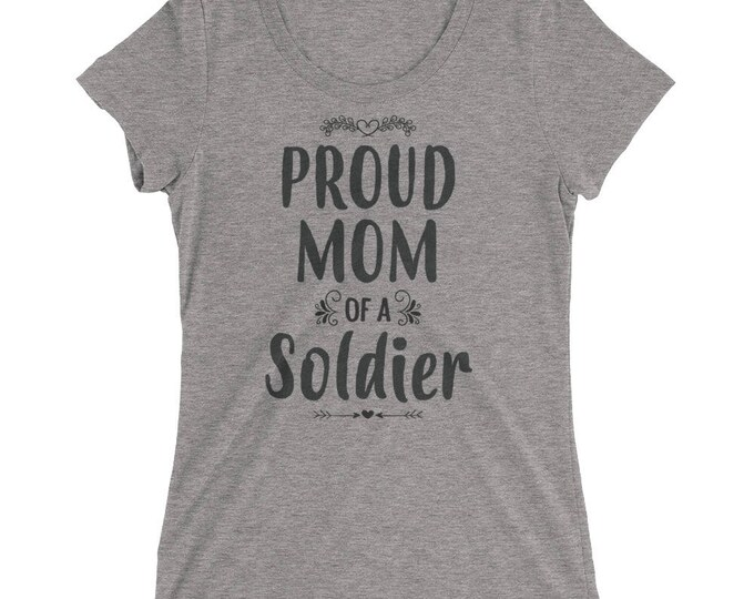 Women's Proud Mom of a Soldier t-shirt - Gift for mother of Soldier
