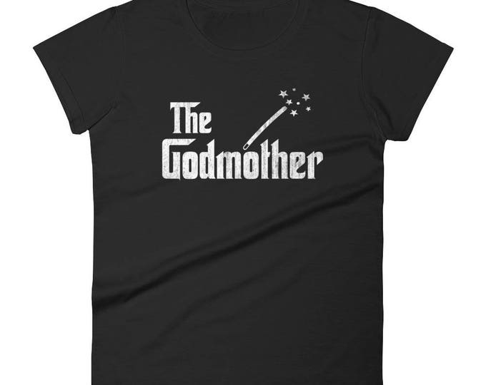 Women's The GodMother t-shirt - Mom gift for mother's day - Birthday Mom