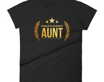 Aunt shirt for adults, Women's World's Okayest Aunt - Best Birthday gift for aunt - Gift for new aunts, best auntie ever, aunt birthday gift
