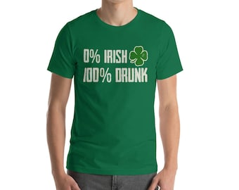 0 Irish 100 Drunk Shirt St Patrick's Day t-shirt