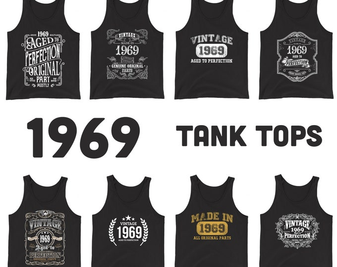 1969 Birthday Gift, Vintage Born in 1969 Tank Tops for men women, 51st Birthday shirt for him her, Made in 1969 Tanks, 51 Year Old Birthday