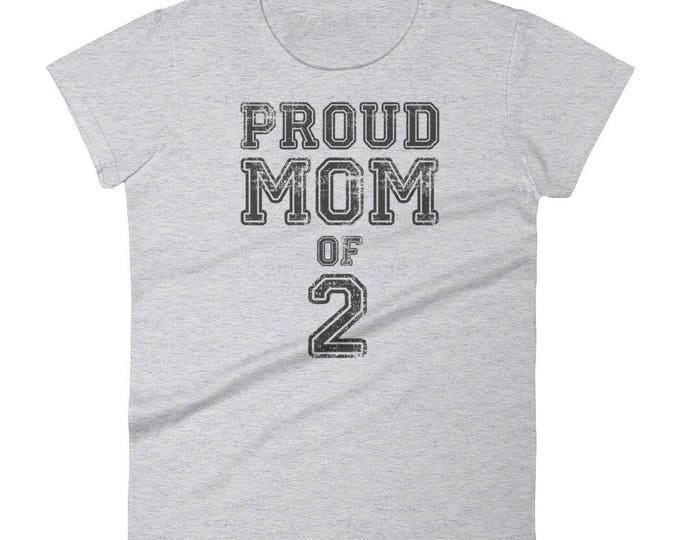 Women's Proud mom of two t-shirt - Gift for mother of 2 kids, mom shirt, funny mom shirt, mom gift, mom of two, mom 2, mom to be, proud mom
