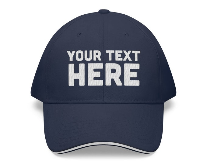 Custom Sandwich Brim Hat - Personalized Embroidered Dad Hat Embroidery - Custom Cotton Twill Hat, personalized cap custom embroidery