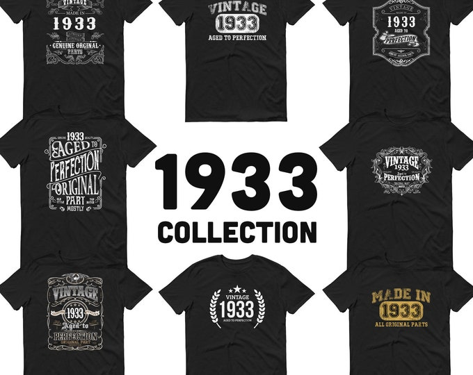 1933 Birthday Gift, Vintage Born in 1933 t-shirt for men, 87th Birthday, Made in 1933  T-shirt, 87 Year Old Birthday Shirt - 1933 Collection