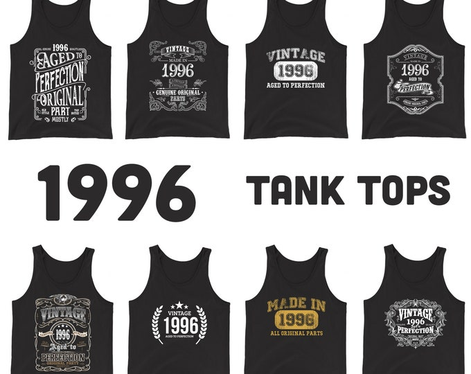 1996 Birthday Gift, Vintage Born in 1996, 24th Birthday Tank tops for him her, Made in 1996 tanks, 24 Year Old Birthday for Men Women