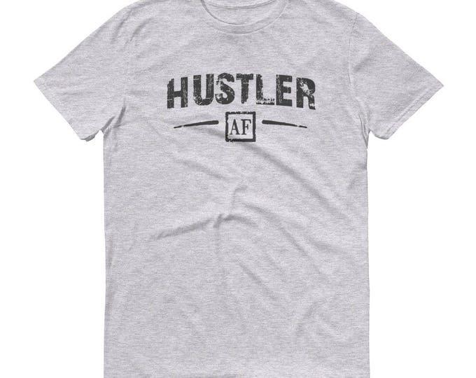 Hustling Shirt -  Hustler t-shirt - Gift for Hustler