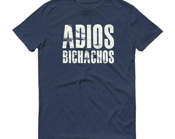 Men's Adios Bichachos t-shirt, bachelorette shirt, adios bitchachos tee, adios beaches, adios bitch, bitchachos shirt, bye felicia