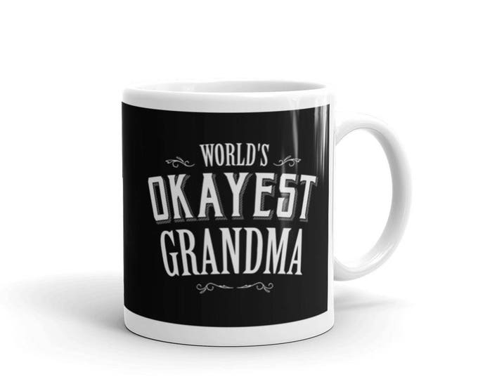Mug for grandma, World's Okayest Grandma Coffee Mug, new grandparents, grandparents gift, gift for grandmother, grandma to be mug