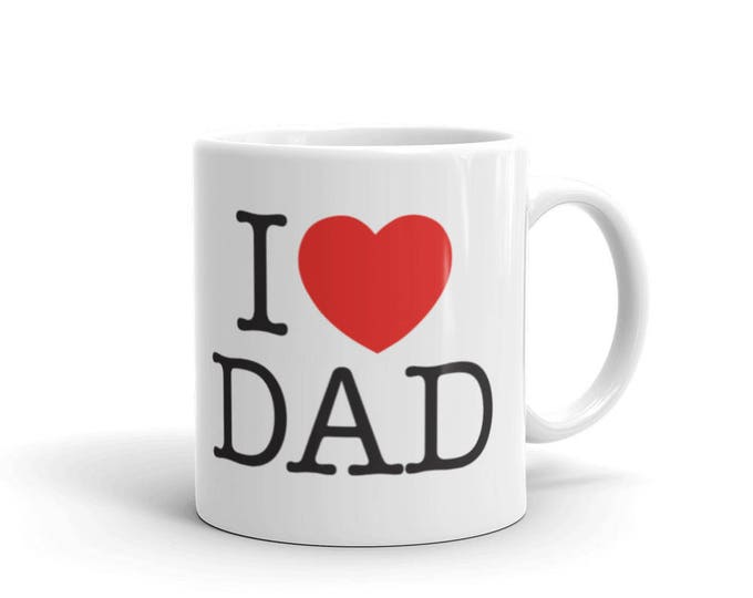 I love daddy Mug, I love Dad Father's day Coffee Mug