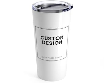 Personalized Tumbler, Custom-Made Travel Mug, YETI Tumbler, Ozark Tumbler, RTIC Tumbler, Hot -Cold Beverage Container self gift 10oz / 20oz