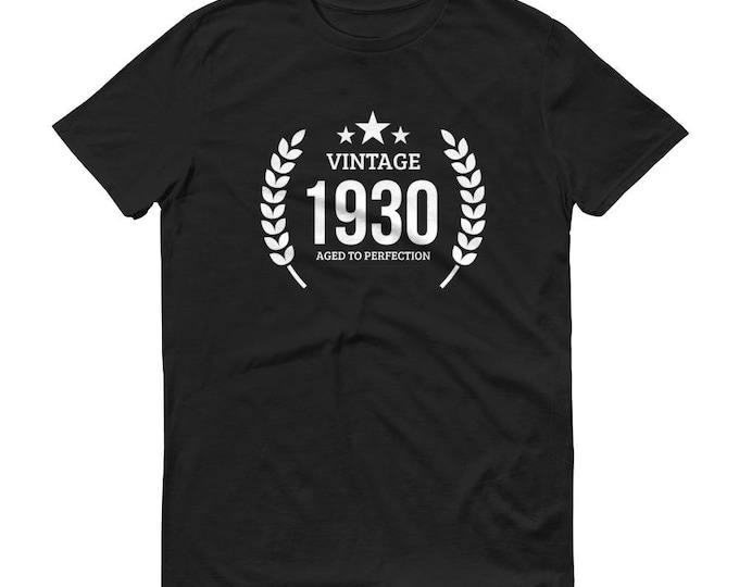 1930 Birthday Gift, Vintage Born in 1930 Unisex t-shirt 89th Birthday shirt for him her Made in 1930  T-shirt, 89 Year Old Birthday Shirt