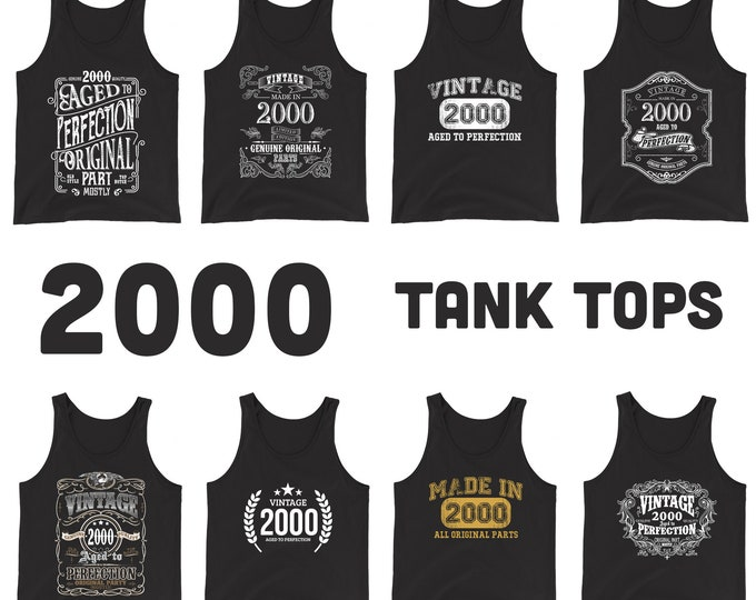 2000 Birthday Gift, Vintage Born in 2000, 20th Birthday Tank top for him Her, Made in 2000 Tank top Birthday tank top gift for 20 years old