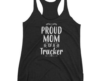 Proud Mom of a Trucker tank top - Gift for mother of Trucker
