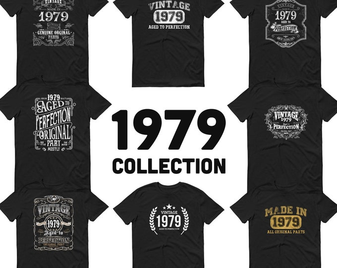 1979 Birthday Gift, Vintage Born in 1979 t-shirt, 40th Birthday shirt, Made in 1979 T-shirt, 40 Year Old Birthday Shirt 1979 Collection