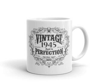 born in 1945 mug, 74 years old Coffee Mug, Birthday Gift for Men Women, 74th birthday gift, 1945 birthday gift for him her