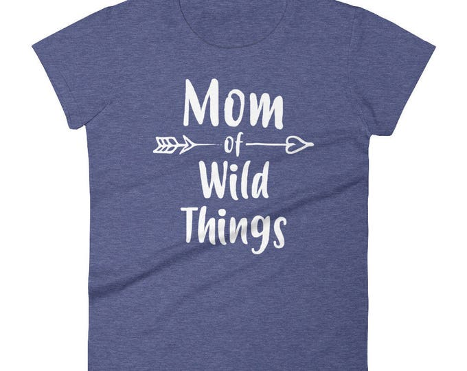 Mom of Wild Things t-shirt, raising wild things, wild thing, Mom of Wild Things, mother of Wild Thing, wild things birthday party