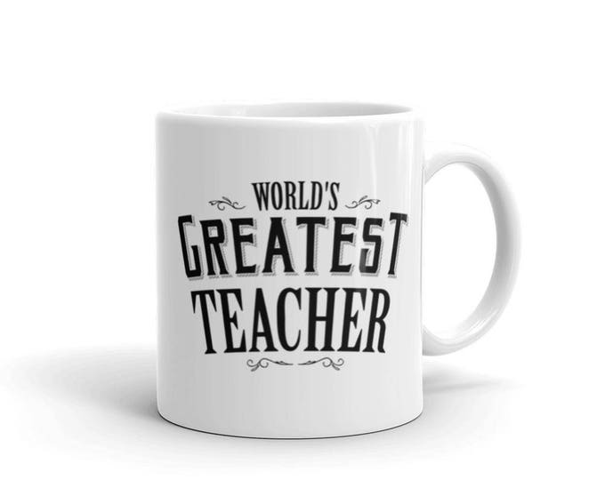 World's Greatest Teacher Coffee Mug, math teacher mug, English teacher mug, music teacher mug, funny teacher mug