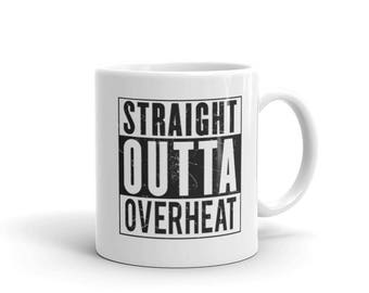 Straight Outta OVERHEAT for Gamers and overclockers Coffee Mug, gamer gifts, gamer mug, gamer gift, geek gift, gift for gamer, nerd gift