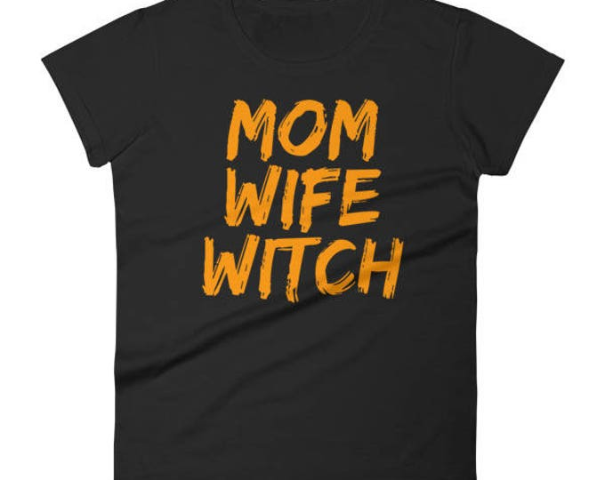 Women's shirt for Halloween Mom Wife Witch Shirt, halloween mom, halloween wife, gift for mom, witch shirt, Mom Wife Witch, halloween mom