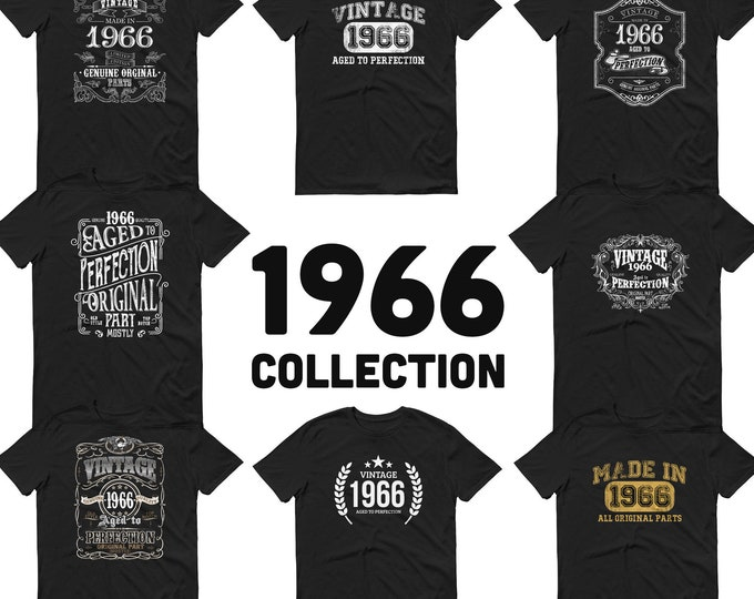 1966 Birthday Gift, Vintage Born in 1966 t-shirt, 54th Birthday shirt, Made in 1966 T-shirt, 54 Year Old Birthday Shirt - 1966 Collection
