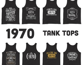1970 Birthday Gift, Vintage Born in 1970 Tank tops for men women 51st Birthday shirt for him her, Made in 1970 Tanks, 51 Year Old Birthday