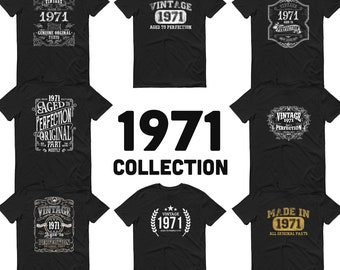 1971 Birthday Gift, Vintage Born in 1971 t-shirt, 50th Birthday shirt, Made in 1971 T-shirt, 50 Year Old Birthday Shirt - 1971 Collection