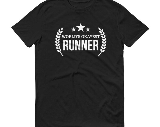 Marathon Runner Gift,  World's Okayest Runner t-shirt - gifts for male runners, gift for half marathon runner