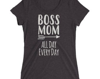 Boss Mom All day Every Day t-shirt, mom gift, all day every day, mommin all day, boss mom, wife mom boss, mom boss, boss mom shirt