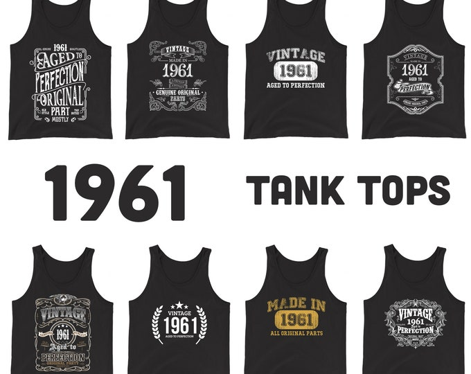 1961 Birthday Gift, Vintage Born in 1961 Tank tops for women men, 58th Birthday shirt for her him, Made in 1961 Tanks, 58 Year Old Birthday