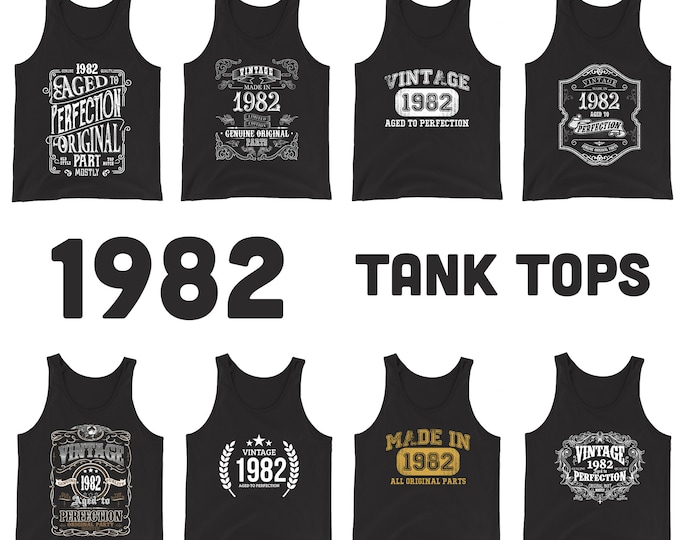 1982 Birthday Gift, Vintage Born in 1982 Tank tops for Women men 37th Birthday Tanks for him Her Made in 1982 Tanks 37 Year Old Birthday